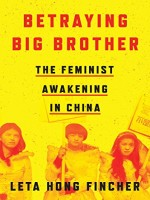 betraying-big-brother-the-feminist-awakening-in-china.jpg