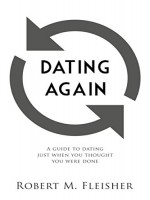 dating-again-a-guide-to-dating-just-when-you-thought-you-were-done.jpg