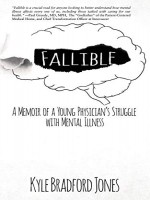 fallible-a-memoir-of-a-young-physician-s-struggle-with-mental-illness.jpg