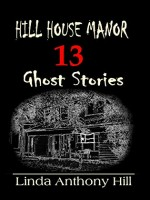 hill-house-manor-13-ghost-stories.jpg