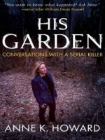 his-garden-conversations-with-a-serial-killer.jpg