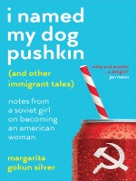 i-named-my-dog-pushkin-(and-other-immigrant-tales).jpg