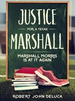 justice-for-a-texas-marshall-marshall-morris-is-at-it-again.jpg