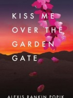 kiss-me-over-the-garden-gate.jpg