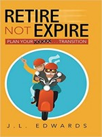 retire-not-expire-.-.-.-plan-your-transition.jpg